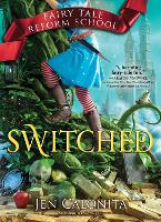Switched - Fairy Tale Reform School 4 (Paperback)