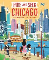 Hide and Seek Chicago - Hide and Seek Regional Activity Books (Hardback)