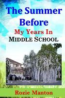 The Summer Before - My Years in Middle School 1 (Paperback)