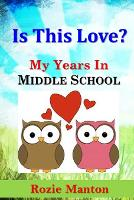 Is This Love? - My Years in Middle School 2 (Paperback)