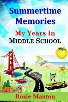 Summertime Memories - My Years in Middle School 4 (Paperback)