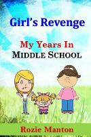 Girl's Revenge - My Years in Middle School 5 (Paperback)