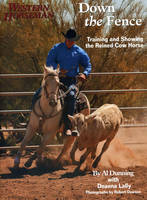 Down the Fence: Working Cow-Horse Dynamics (Paperback)