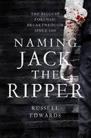 Naming Jack the Ripper (Hardback)