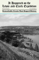 It Happened on the Lewis and Clark Expedition - It Happened in the West (Paperback)