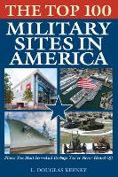 The Top 100 Military Sites in America (Paperback)