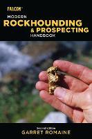Modern Rockhounding and Prospecting Handbook (Paperback)