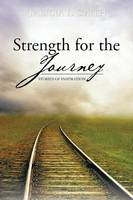 Strength for the Journey: Stories of Inspiration (Paperback)