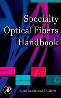Specialty Optical Fibers Handbook (Paperback)