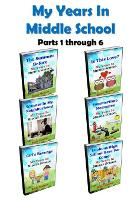 My Years In Middle School: Parts 1 through 6 - My Years in Middle School 7 (Paperback)
