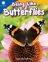 Being Like Butterflies (Paperback)