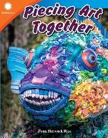 Piecing Art Together (Paperback)