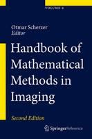 Handbook of Mathematical Methods in Imaging (Hardback)