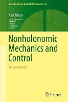Nonholonomic Mechanics and Control - Interdisciplinary Applied Mathematics 24 (Hardback)