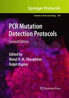 PCR Mutation Detection Protocols - Methods in Molecular Biology 688 (Paperback)