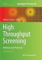 High Throughput Screening: Methods and Protocols - Methods in Molecular Biology 1439 (Paperback)