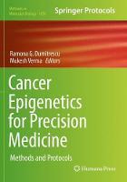 Cancer Epigenetics for Precision Medicine: Methods and Protocols - Methods in Molecular Biology 1856 (Paperback)