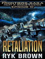 Retaliation - Frontiers Saga Part 2 : Rogue Castes 10 (CD-Audio)