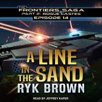 A Line in the Sand - Frontiers Saga Part 2 : Rogue Castes 14 (CD-Audio)