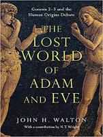 The Lost World of Adam and Eve: Genesis 2-3 and the Human Origins Debate (CD-Audio)