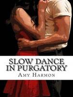 Slow Dance in Purgatory - Purgatory 1 (CD-Audio)