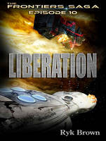 Liberation - Frontiers Saga 10 (CD-Audio)