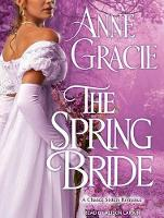 The Spring Bride - Chance Sisters Romance 3 (CD-Audio)