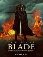 The Sigil Blade - Archon Sigil Trilogy 1 (CD-Audio)