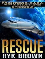 Rescue - Frontiers Saga Part 2 : Rogue Castes 2 (CD-Audio)