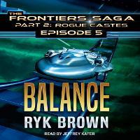 Balance - Frontiers Saga Part 2 : Rogue Castes 5 (CD-Audio)