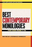 Best Contemporary Monologues for Kids Ages 7-15 - Applause Acting Series (Paperback)