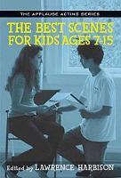 The Best Scenes for Kids Ages 7-15 - Applause Acting Series (Paperback)