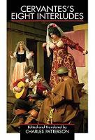 Cervantes's Eight Interludes (Paperback)