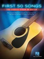 First 50 Songs You Should Strum on Guitar: You Should Strum on Guitar (Book)