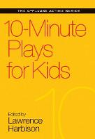 10-Minute Plays for Kids - Applause Acting Series (Paperback)