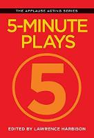5-Minute Plays - Applause Acting Series (Paperback)