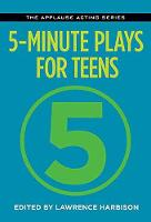 5-Minute Plays for Teens - Applause Acting Series (Paperback)
