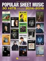 Popular Sheet Music: 30 Hits From 2014-2016 (PVG) (Paperback)