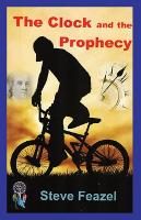 The Clock and the Prophecy (Paperback)