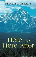 Here and Here After (Paperback)