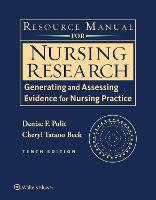 Resource Manual for Nursing Research: Generating and Assessing Evidence for Nursing Practice (Paperback)
