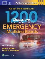 Aldeen and Rosenbaum's 1200 Questions to Help You Pass the Emergency Medicine Boards (Paperback)