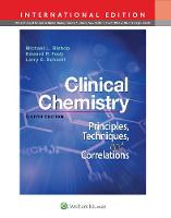 Clinical Chemistry: Principles, Techniques, Correlations (Hardback)