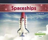 Spaceships - Transportation (Paperback)