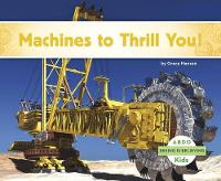 Machines to Thrill You! - Seeing Is Believing (Paperback)