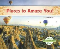 Places to Amaze You! - Seeing Is Believing (Paperback)