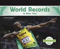 World Records to Wow You! - Seeing Is Believing (Paperback)