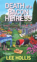 Death Of A Bacon Heiress (Paperback)