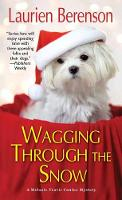 Wagging through the Snow - A Melanie Travis Mystery (Paperback)