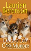 Doggie Day Care Murder - A Melanie Travis Mystery (Paperback)